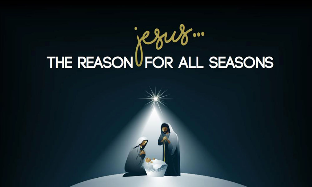 Jesus, the Reason for All the Seasons