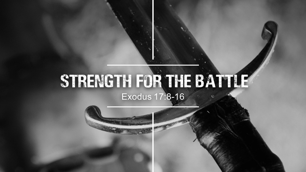 Strength for the Battle Image