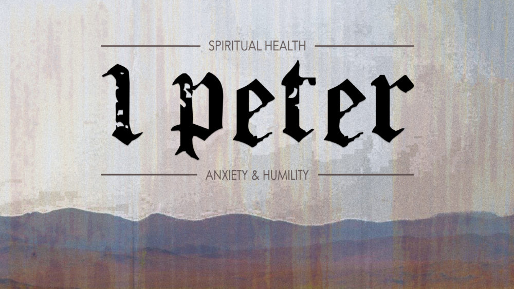 Spiritual Health: Anxiety and Humility