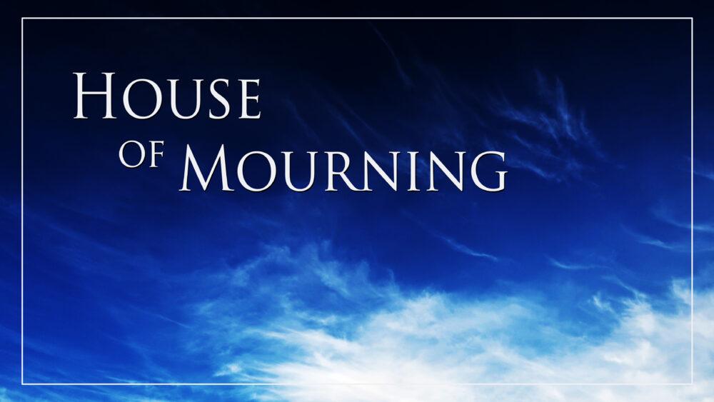 House of Mourning Image