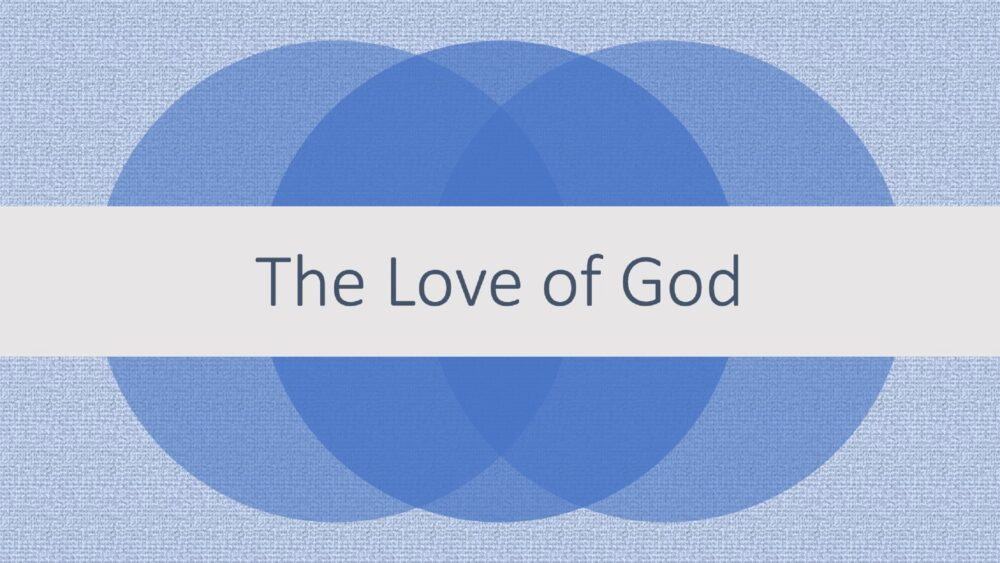 The Love of God Image